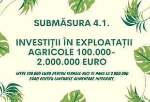 Submasura 4.1. – Investiii in Exploatatii Agricole