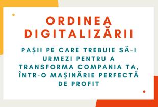 Ordinea Digitalizării - Transformă Afacerea Ta într-o Mașinărie de Profit